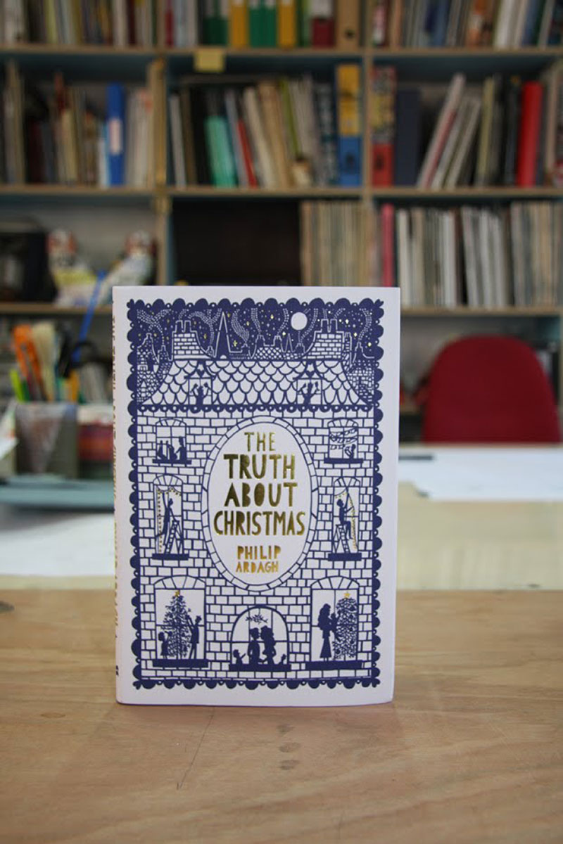 'The Truth About Christmas' by Philip Ardagh - Rob Ryan
